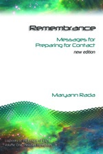 Remembrance: Messages for Preparing for Contact